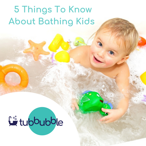 5 things to know about bathing kids