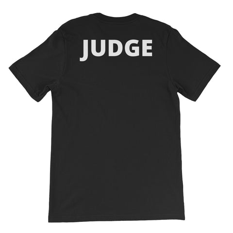 Judge Unisex Short Sleeve T-Shirt