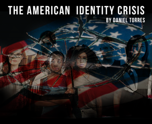 The American Identity Crisis