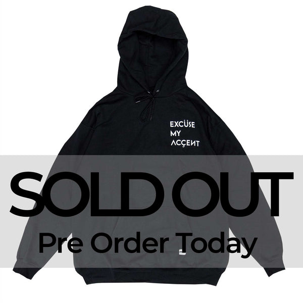 (SOLD OUT)Excuse My Accent Hoodie (Black)