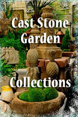 Cast Stone Garden Collections