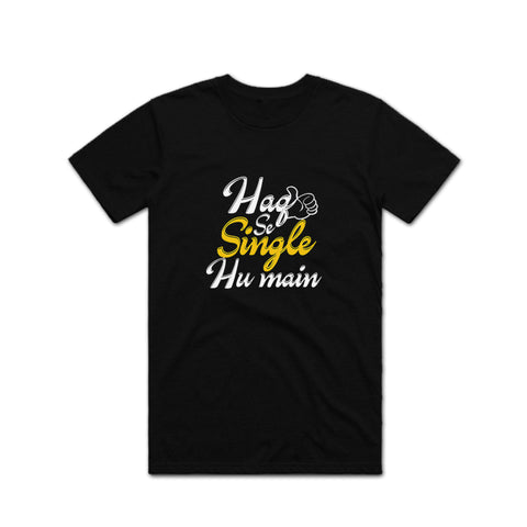 Haq Se Single T shirt