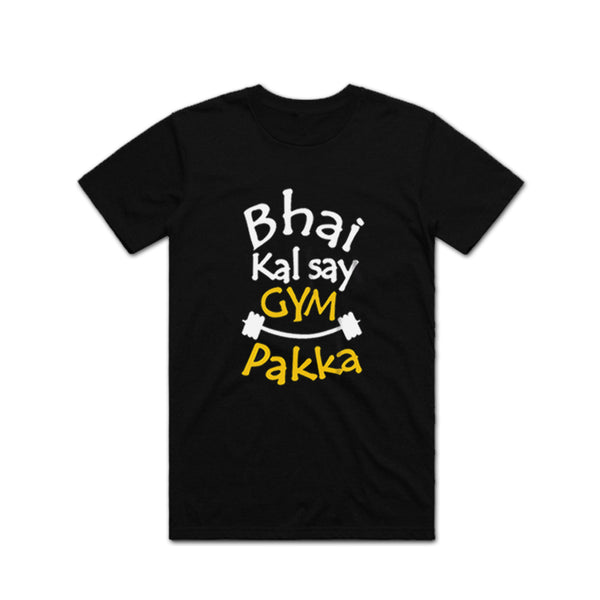 Kal Se Gym Pakka T Shirt