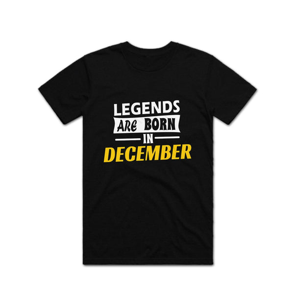 Legends Are Born in December T shirt