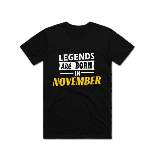 Legends Are Born in November T shirt