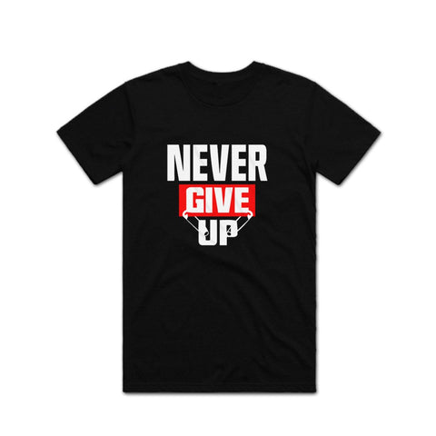 Never Give Up Gym T shirt