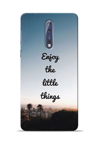 Enjoy The Little Things Nokia 5 Mobile Back Cover