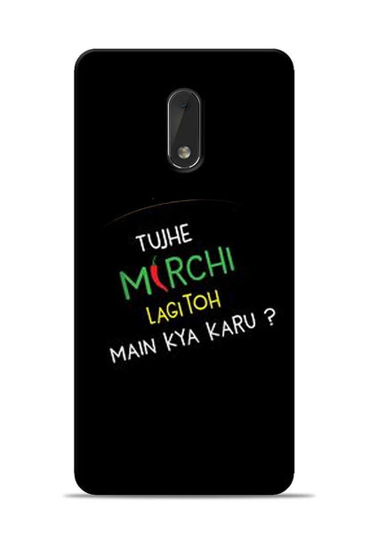 Mirchi Lagi To Nokia 6 Mobile Back Cover