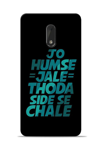 Jo Humse Jale Nokia 6 Mobile Back Cover