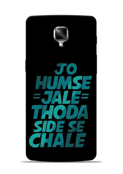 Jo Humse Jale OnePlus 3T Mobile Back Cover