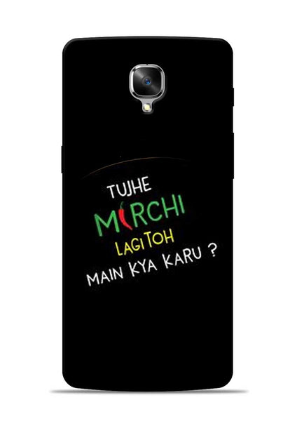 Mirchi Lagi To OnePlus 3 Mobile Back Cover