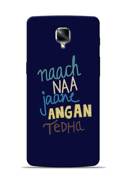 Angan Tedha OnePlus 3 Mobile Back Cover