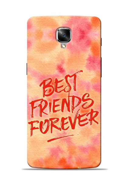 Best Friends Forever OnePlus 3 Mobile Back Cover
