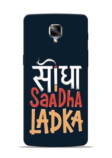 Saadha Ladka OnePlus 3 Mobile Back Cover