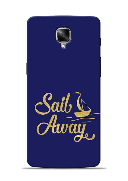 Sail Always OnePlus 3 Mobile Back Cover