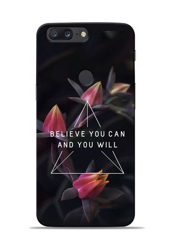 Believe You Will OnePlus 5T Mobile Back Cover