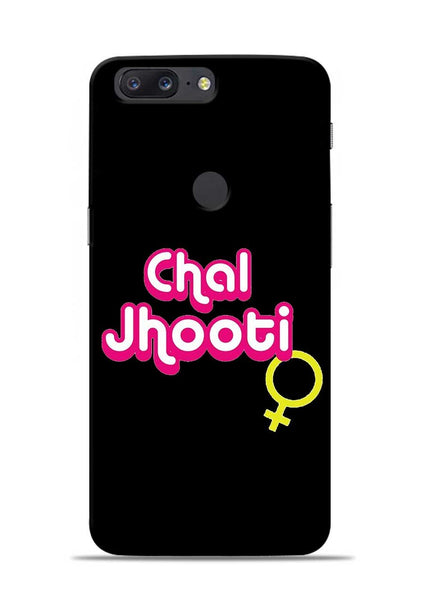 Chal Jhooti OnePlus 5T Mobile Back Cover