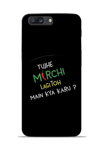 Mirchi Lagi To OnePlus 5 Mobile Back Cover
