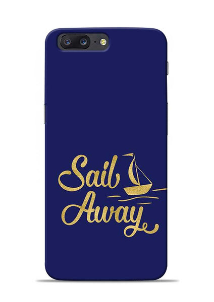 Sail Always OnePlus 5 Mobile Back Cover