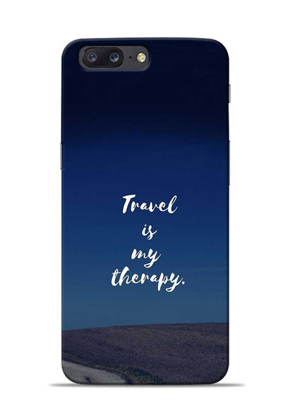 Travel Is My Therapy OnePlus 5 Mobile Back Cover