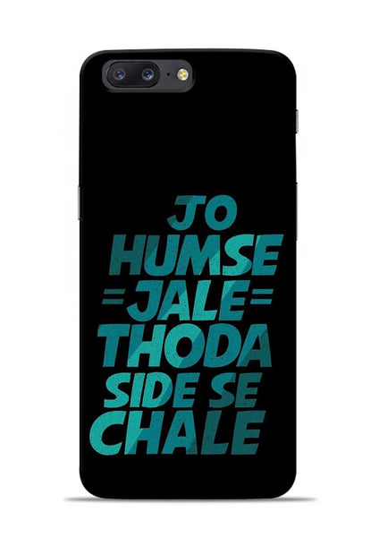 Jo Humse Jale OnePlus 5 Mobile Back Cover