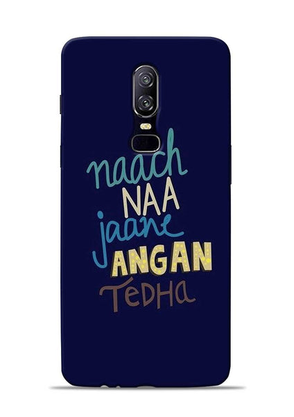 Angan Tedha OnePlus 6 Mobile Back Cover