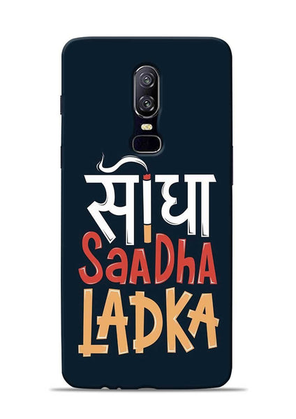 Saadha Ladka OnePlus 6 Mobile Back Cover