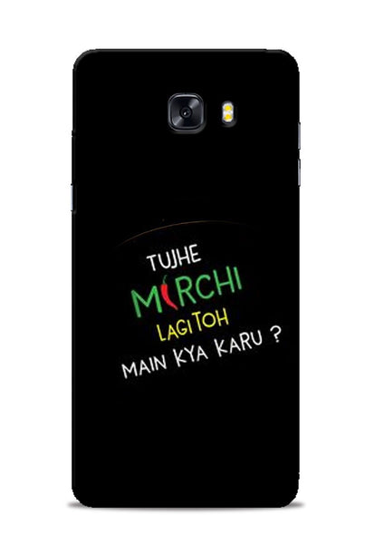 Mirchi Lagi To Samsung Galaxy C9 Pro Mobile Back Cover