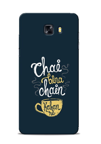 Chai Bina Chain Kaha Re Samsung Galaxy C9 Pro Mobile Back Cover