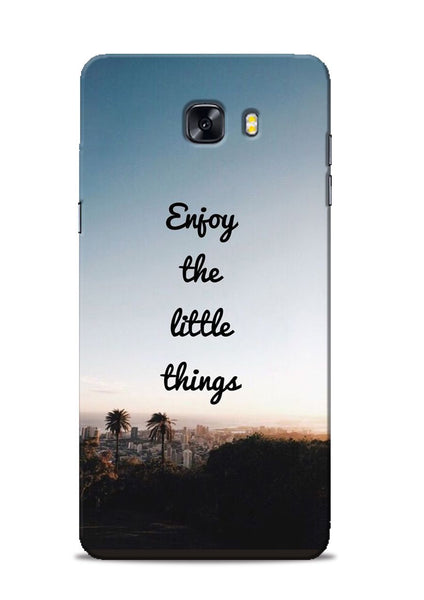 Enjoy The Little Things Samsung Galaxy C9 Pro Mobile Back Cover