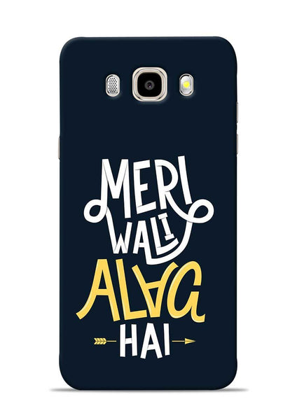 Meri Wali Alag Hai Samsung Galaxy J5 2016 Mobile Back Cover