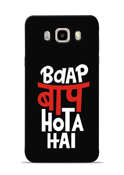 Baap Baap Hota Hai Samsung Galaxy J5 2016 Mobile Back Cover