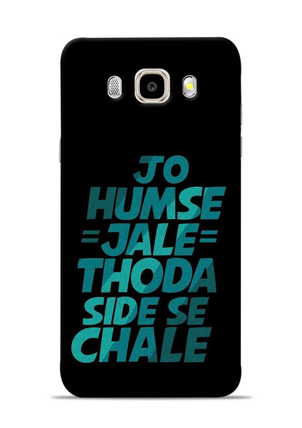 Jo Humse Jale Samsung Galaxy J5 2016 Mobile Back Cover