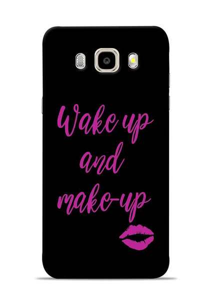 Wake Up Make Up Samsung Galaxy J5 2016 Mobile Back Cover