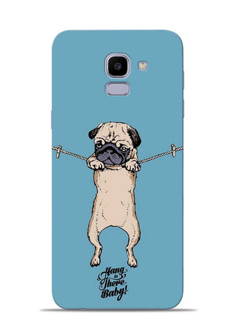 Hang In There Samsung Galaxy J6 Mobile Back Cover