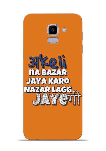 Akeli Na Jaya Karo Samsung Galaxy J6 Mobile Back Cover