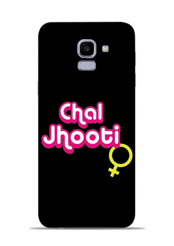 Chal Jhooti Samsung Galaxy J6 Mobile Back Cover