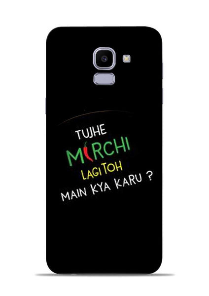 Mirchi Lagi To Samsung Galaxy J6 Mobile Back Cover