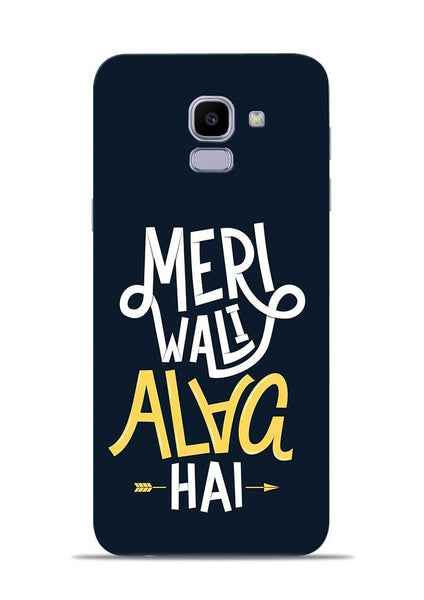 Meri Wali Alag Hai Samsung Galaxy J6 Mobile Back Cover