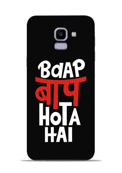 Baap Baap Hota Hai Samsung Galaxy J6 Mobile Back Cover