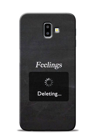 Deleting Feelings Samsung Galaxy J6 Plus Mobile Back Cover