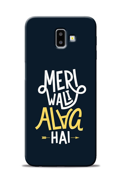 Meri Wali Alag Hai Samsung Galaxy J6 Plus Mobile Back Cover