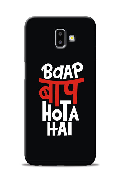 Baap Baap Hota Hai Samsung Galaxy J6 Plus Mobile Back Cover