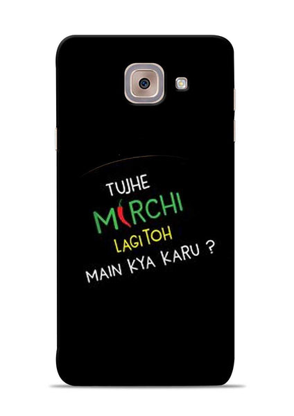 Mirchi Lagi To Samsung Galaxy J7 Max Mobile Back Cover