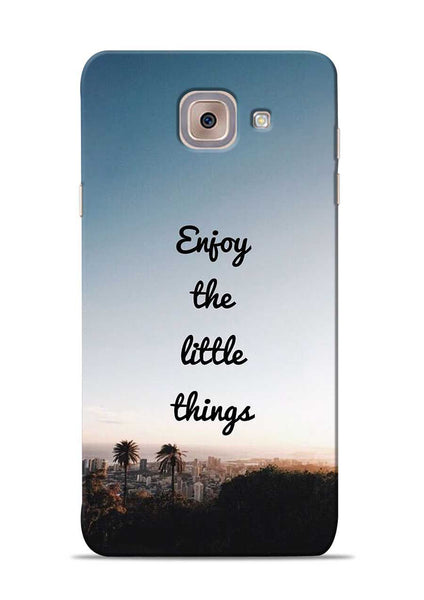 Enjoy The Little Things Samsung Galaxy J7 Max Mobile Back Cover