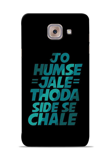 Jo Humse Jale Samsung Galaxy J7 Max Mobile Back Cover