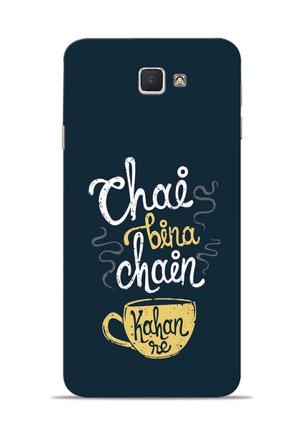 Chai Bina Chain Kaha Re Samsung Galaxy J7 Prime Mobile Back Cover