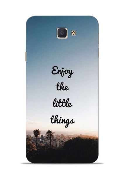 Enjoy The Little Things Samsung Galaxy J7 Prime Mobile Back Cover