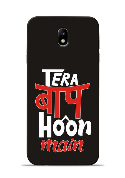 Tera Baap Hoon Samsung Galaxy J7 Pro Mobile Back Cover