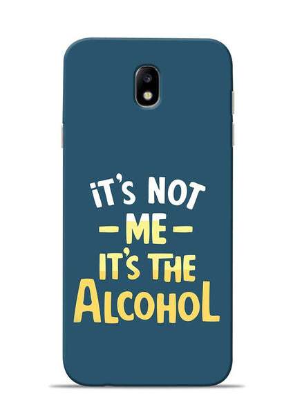 Its The Alcohol Samsung Galaxy J7 Pro Mobile Back Cover